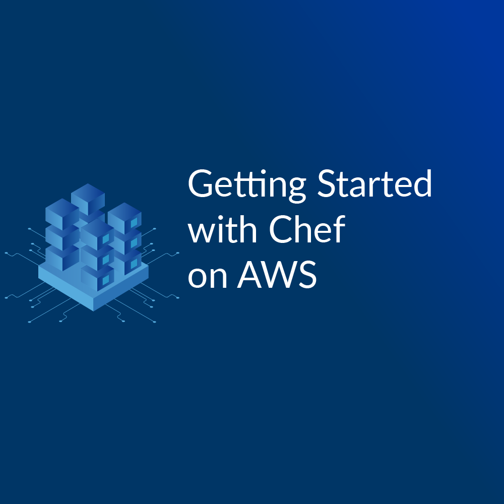 Getting Started with Chef on AWS - Cloud Academy