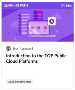 Learning Path on Intro to the top Public Clouds
