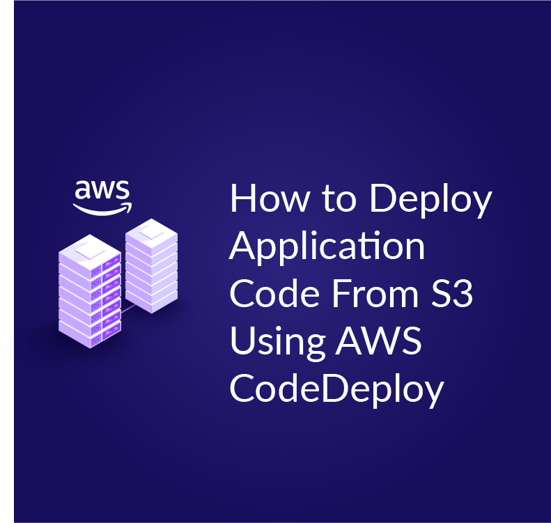 How to Deploy from S3 with AWS CodeDeploy | Cloud Academy