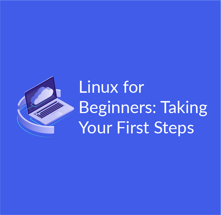 Linux for beginners: taking your first steps