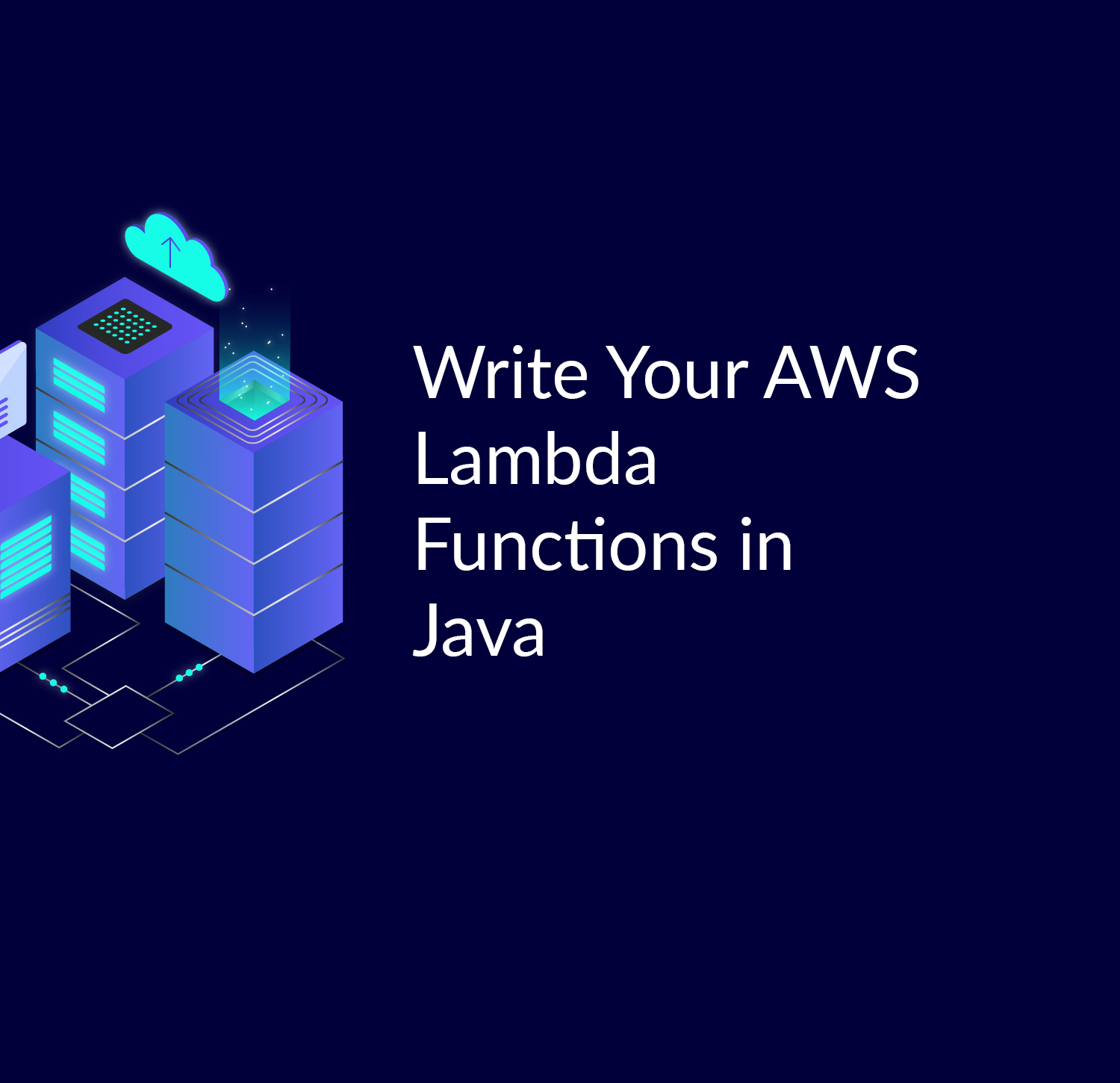 Write your AWS Lambda functions in Java