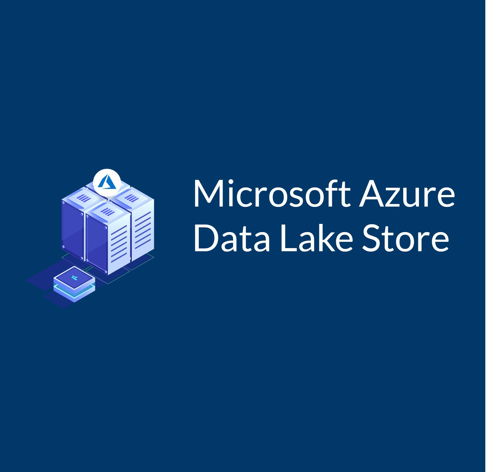 Microsoft Azure Data Lake Store - An Introduction
