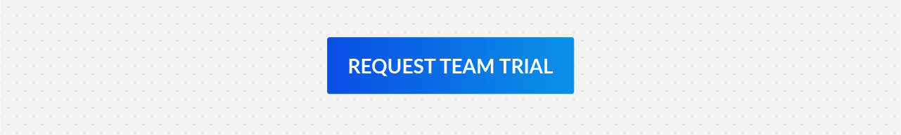 Request Team Trial