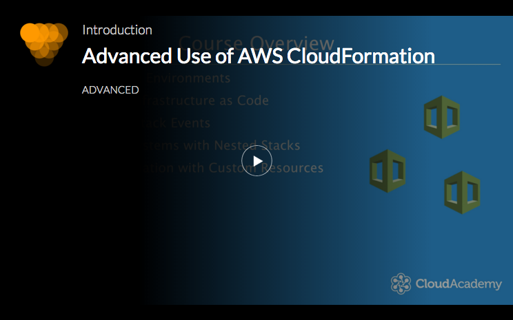 Advanced Use of AWS CloudFormation
