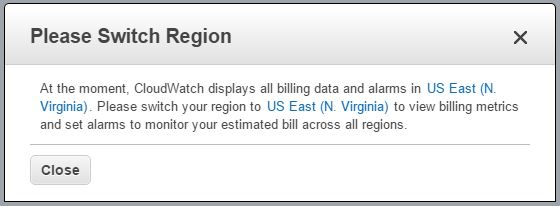 AWS Billing Alerts can be set from only US-East