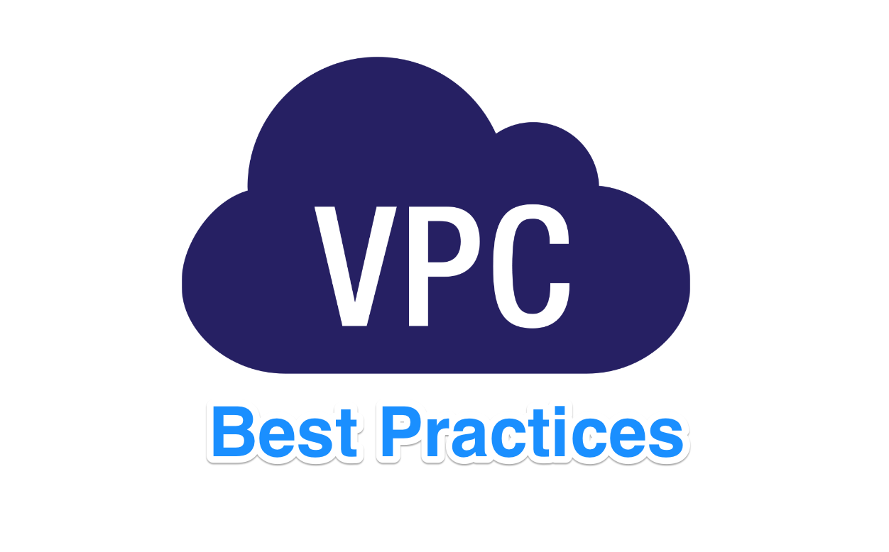 Top 13 Amazon Virtual Private Cloud (VPC) Best Practices