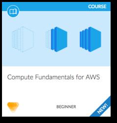Compute Fundamentals for AWS Course