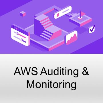 AWS Auditing & Monitoring