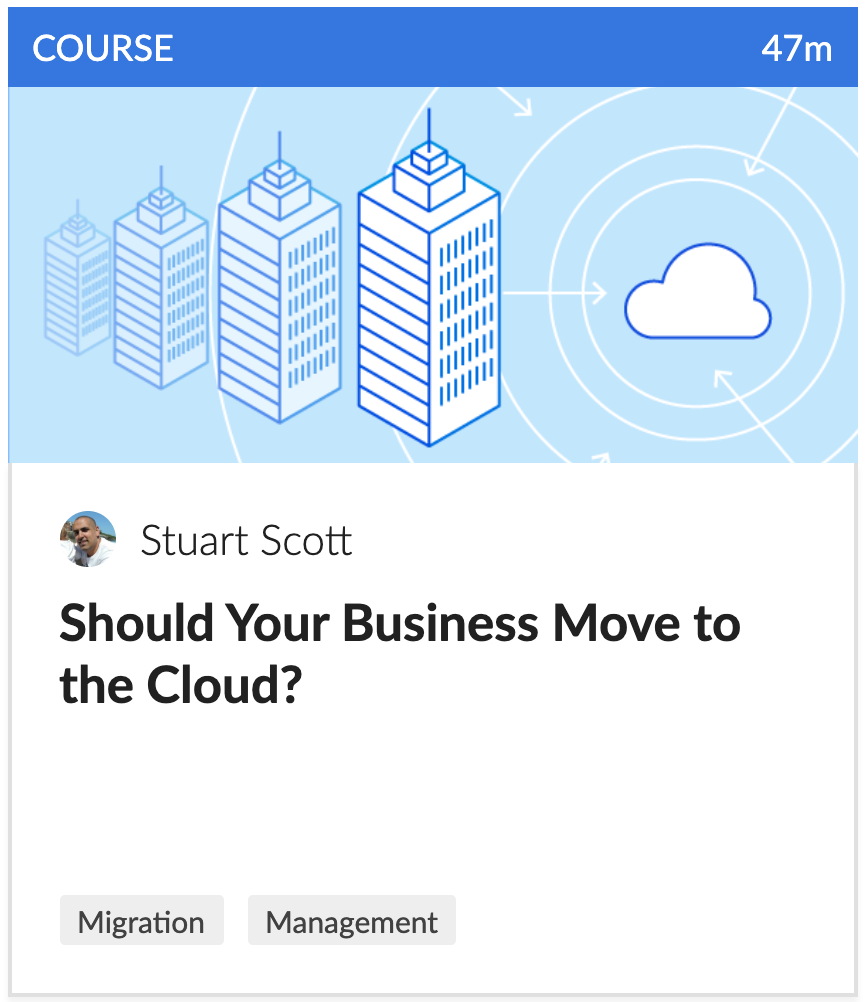 Cloud Academy course on moving businesses to the cloud