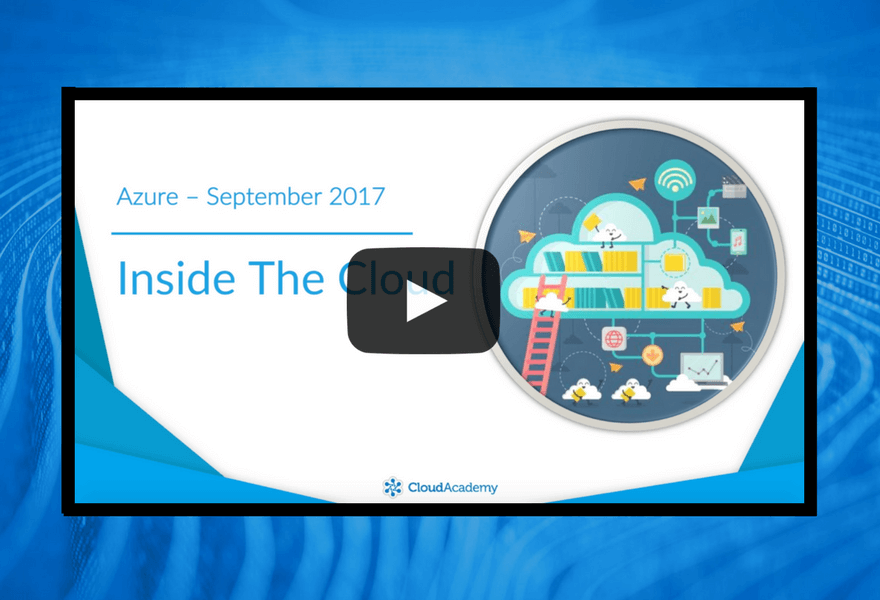 Azure - September 2017 | Inside the Cloud