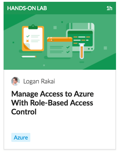 Manage Access to Azure with Role-Based Access Control
