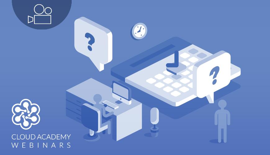 Webinar-Cloud-Academy-Office-Hours-April-2017