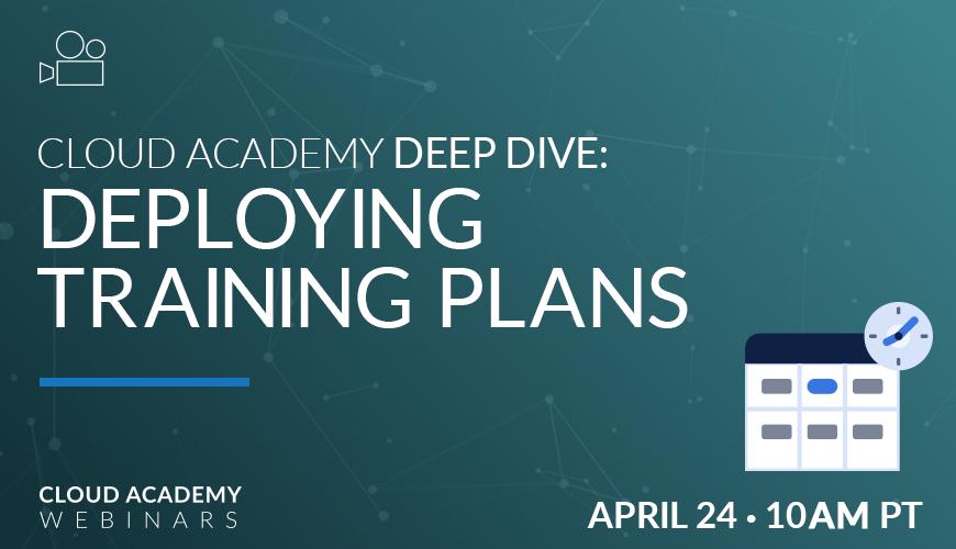 Webinar-Deep-Dive-Deploying-Training-Plans