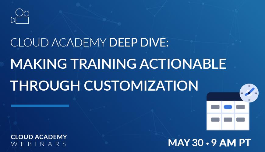 Webinar-Deep-Dive-Webinar-Making-Training-Actionable-Through-Customization