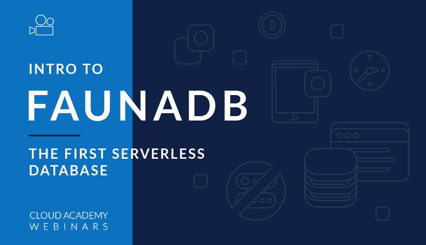 Webinar-FaunaDB