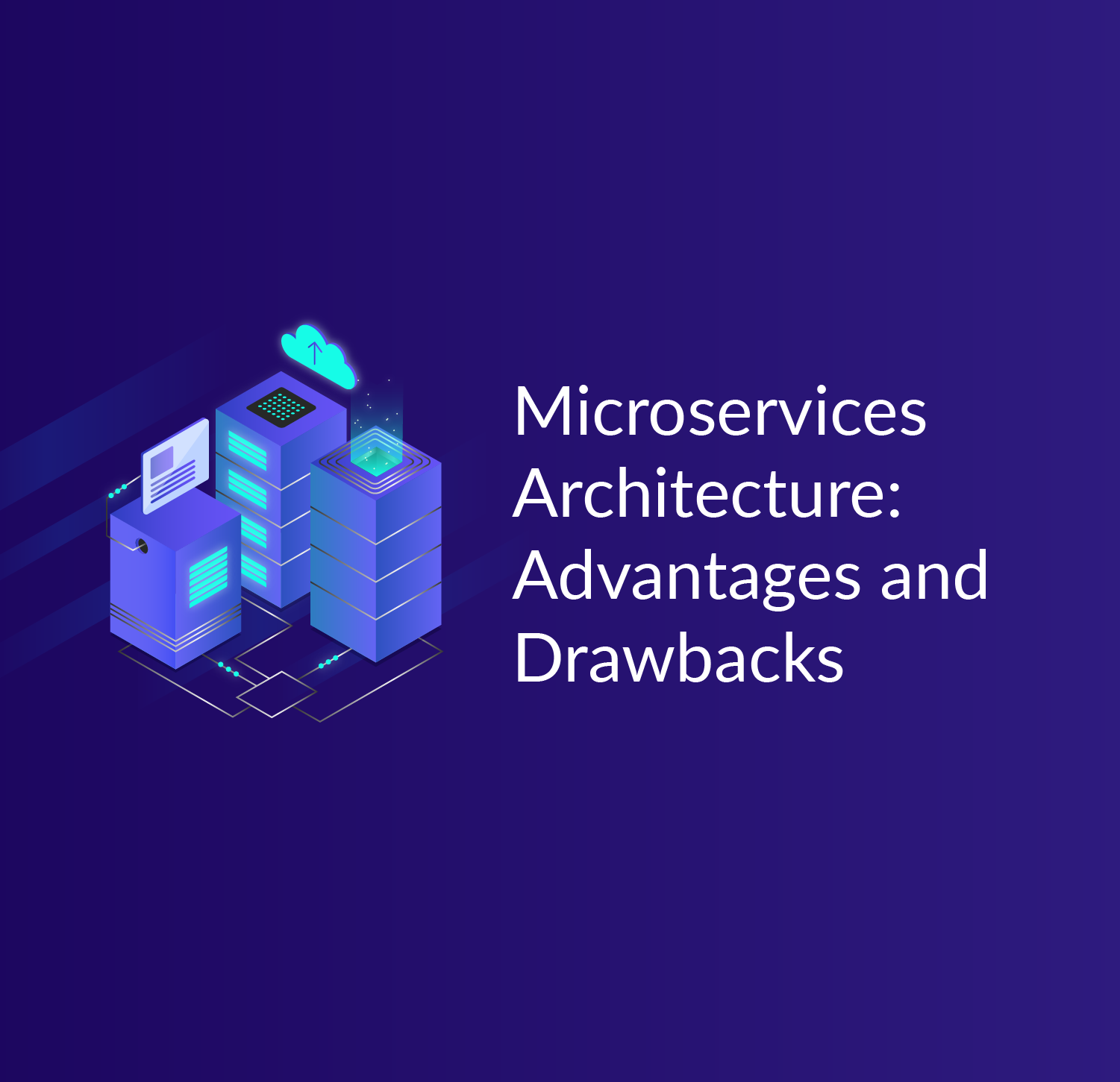 Advantages And Disadvantages Of Microservices Architecture