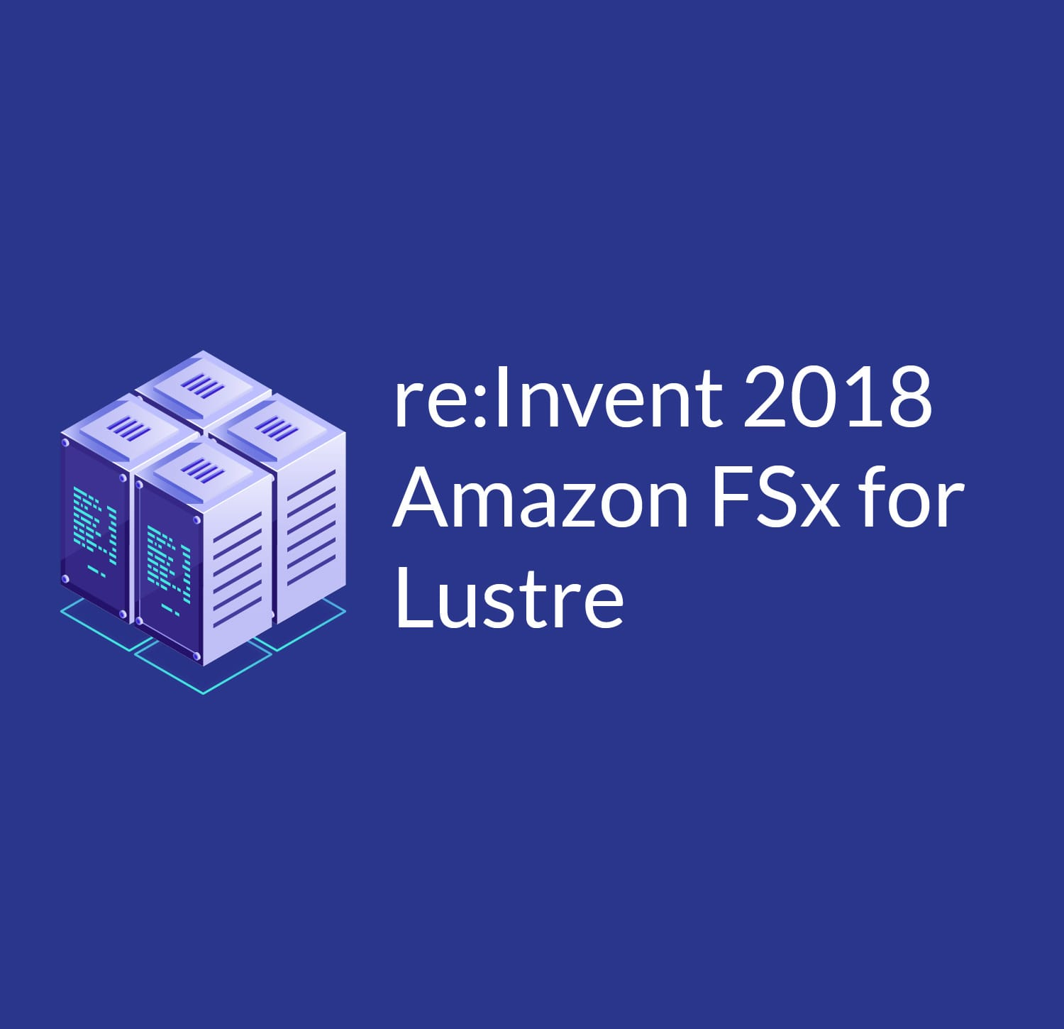 Amazon FSx for Lustre Makes High Performance Computing More