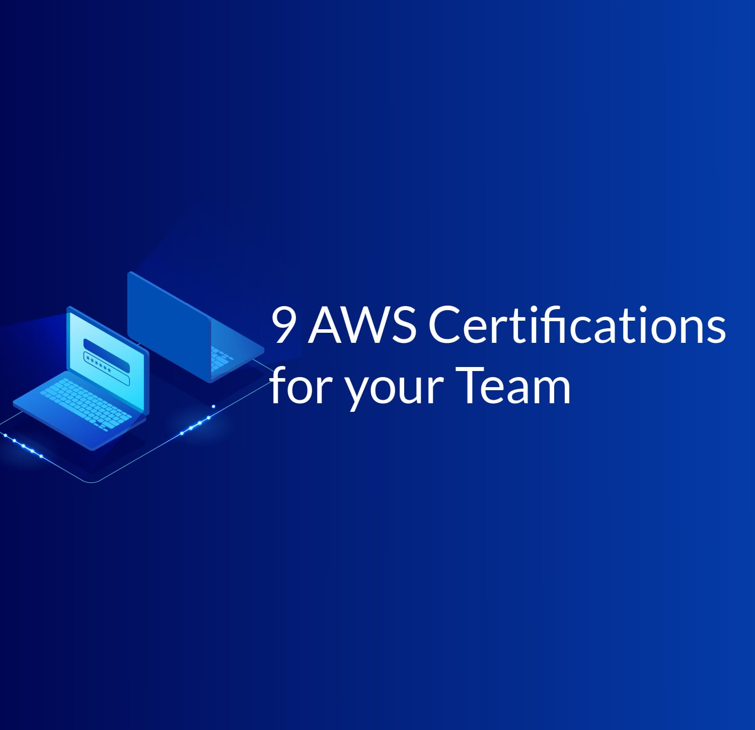 The 9 Aws Certifications Choosing The Right One For You And Your Team