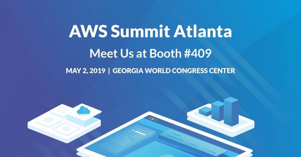 AWS Summit Atlanta - Meet us at Booth 409