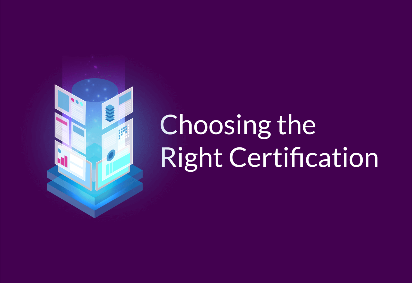 Choosing the Rigt AWS Certification
