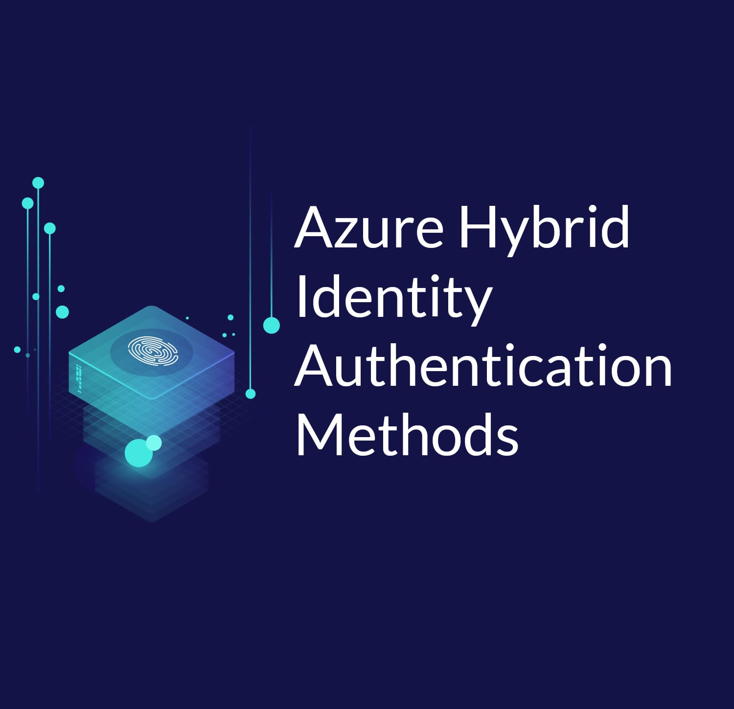 Azure Hybrid Identity Authentication Methods - Cloud Academy