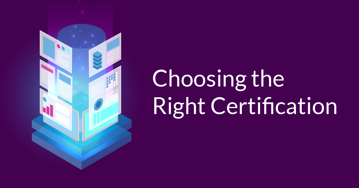Choosing the Right AWS Certification