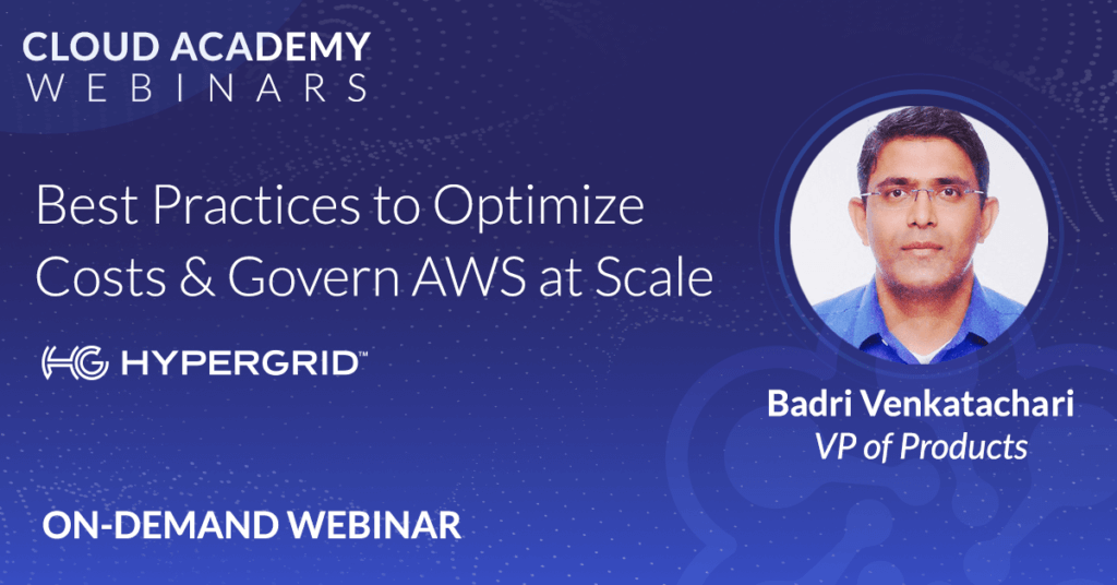 Best Practices to Optimize AWS Costs & Govern at Scale