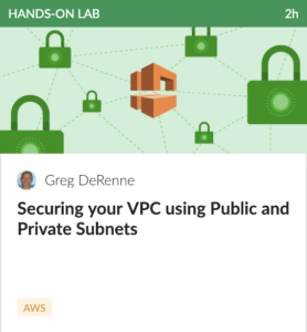 Securing your VPC using Public and Private Subnets
