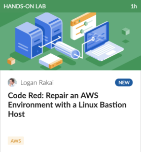 Code Red: Repair an AWS Environment with a Linux Bastion Host