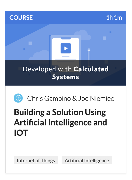 Building a Solution with AI and IoT