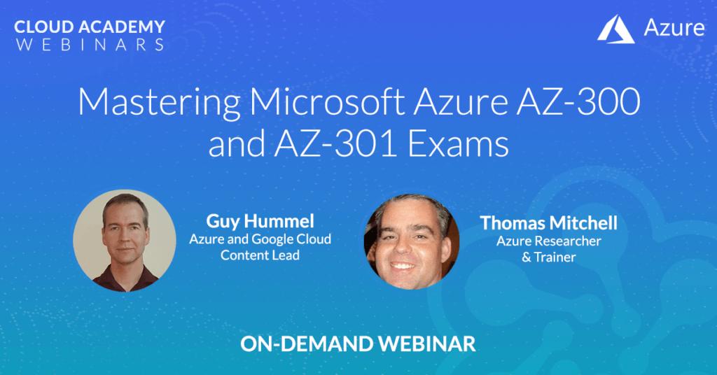 Mastering The Microsoft Azure AZ-300 and AZ-301 Exams