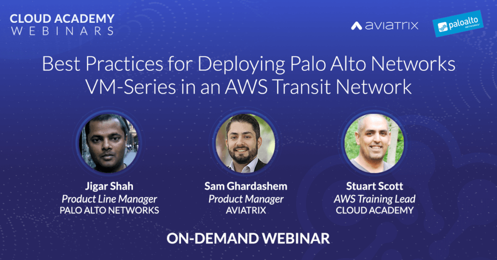 Best Practices for Deploying Palo Alto Networks VM-Series in an AWS Transit Network