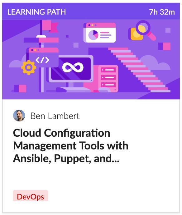 DevOps: Open Source Tools & Cloud Configuration Management Learning Path