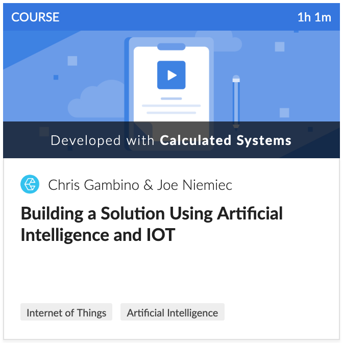 Streaming Data Course: Building a Solution Using Artificial Intelligence and IOT