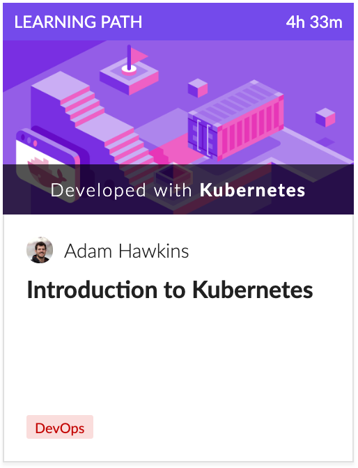 Cloud Academy Intro to Kubernetes