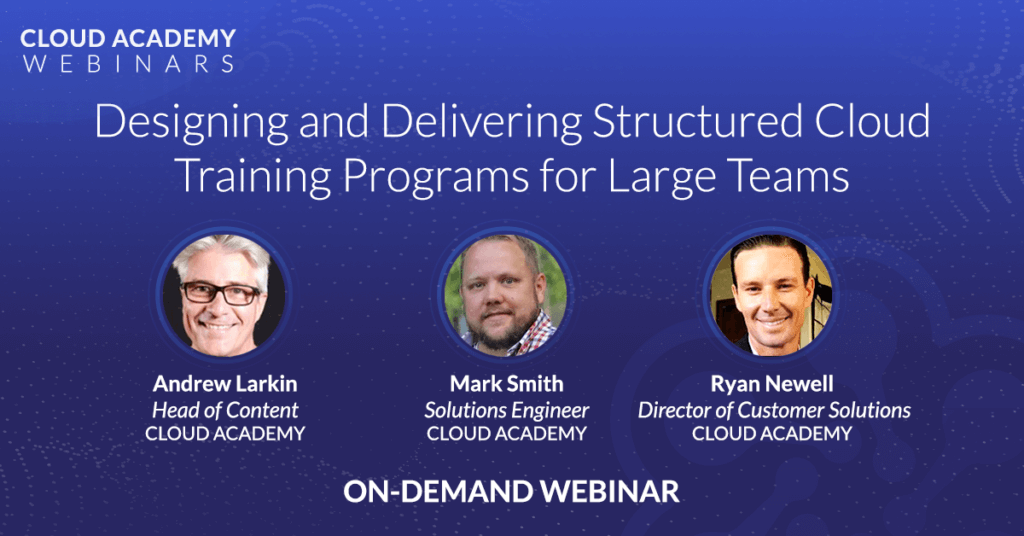 Designing and Delivering Structured Cloud Training Programs for Large Teams