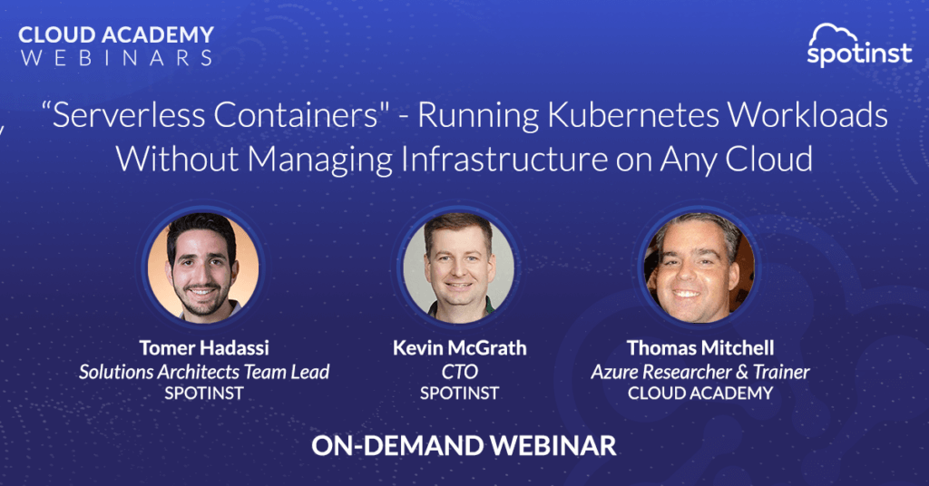 """""""Serverless Containers"""" - Running Kubernetes Workloads Without Managing Infrastructure on Any Cloud"""