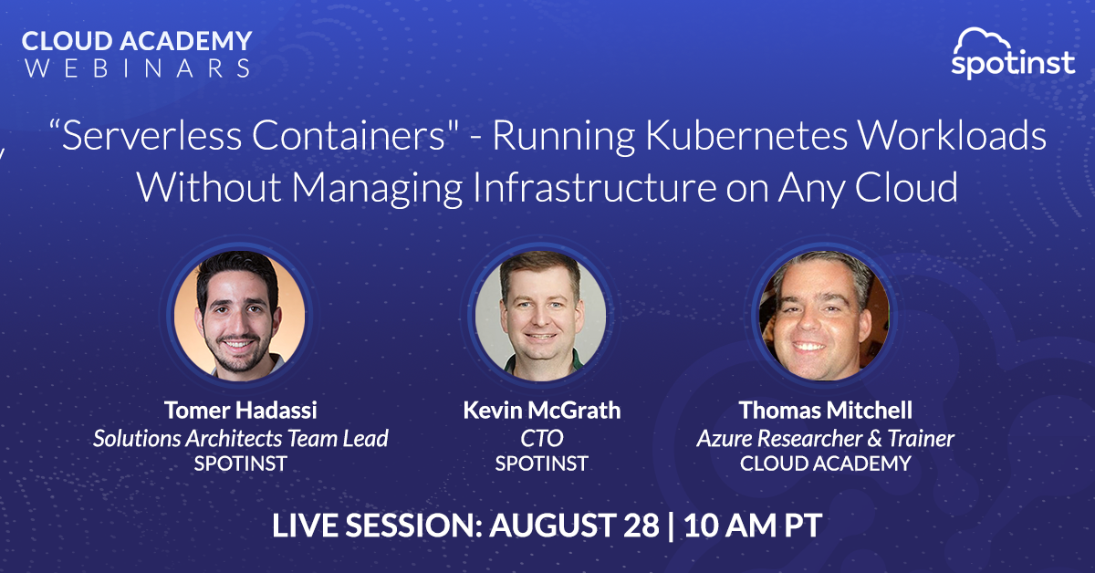 """Serverless Containers"" - Running Kubernetes Workloads Without Managing Infrastructure on Any Cloud"