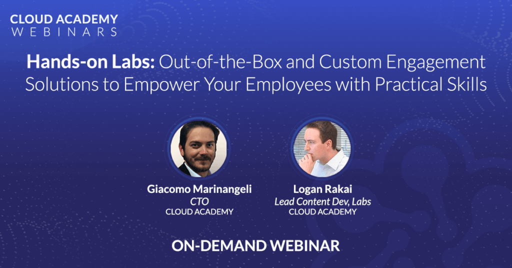 Hands-on Labs: Out-of-the-Box and Custom Engagement Solutions to Empower Your Employees With Practical Skills