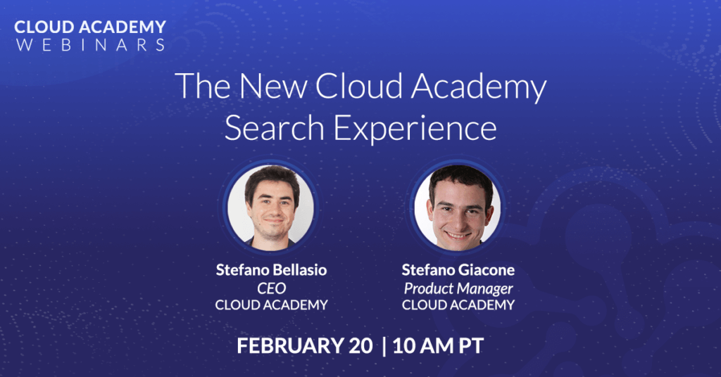 The New Cloud Academy Experience