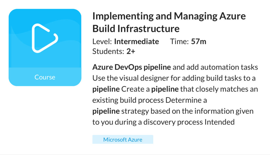 Implementing and Managing Azure Build Infrastructure