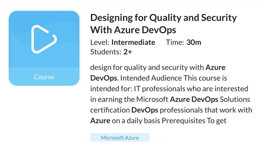 Designing for Quality and Security With Azure DevOps