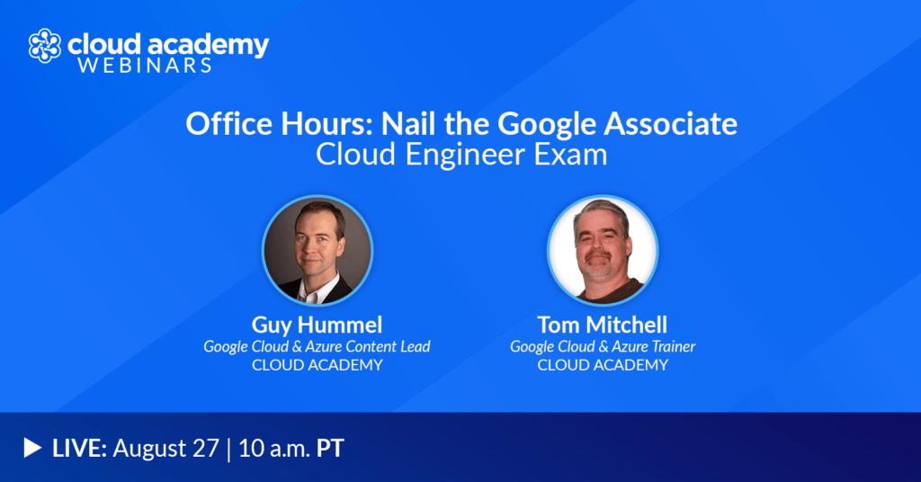 Office Hours: Nail the Google Associate Cloud Engineer Exam