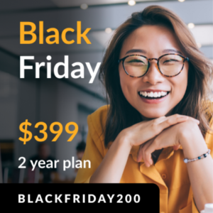 Black Friday $399 for 2 years