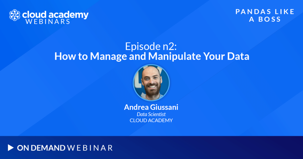 Pandas Like a Boss - Ep.2: How to Manage and Manipulate Your Data