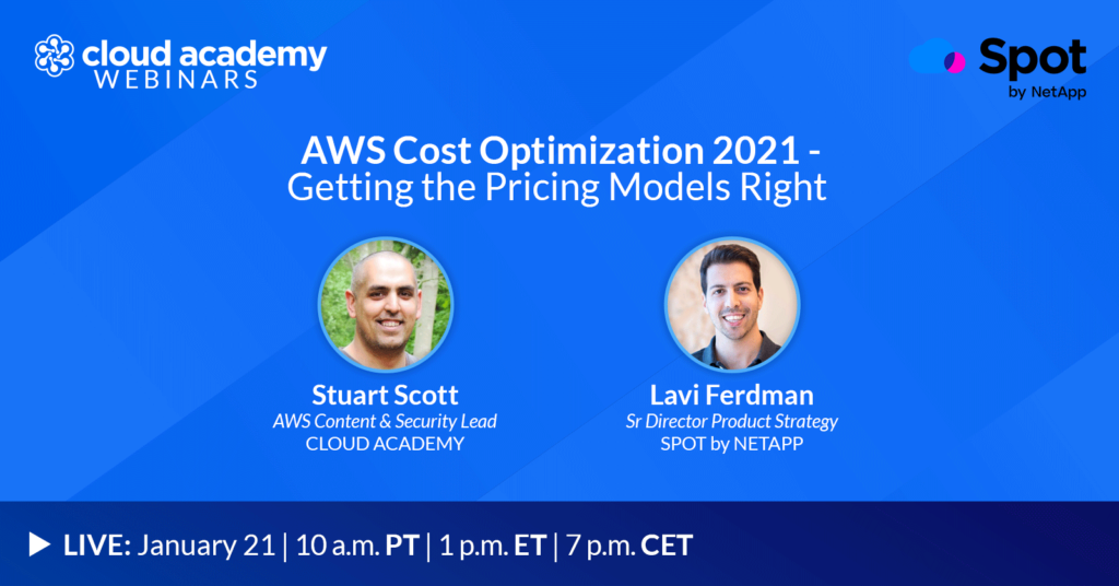 AWS Cost Optimization 2021 - Getting the Pricing Models Right