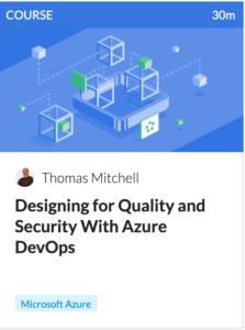 https://cloudacademy.com/course/designing-quality-security-azure-devops/introduction/