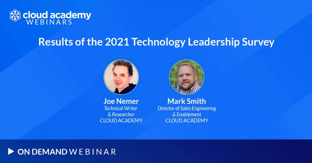 Results of the 2021 Technology Leadership Survey