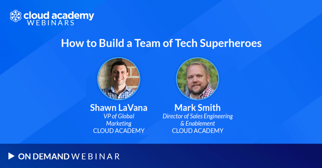 How to Build a Team of Tech Superheroes