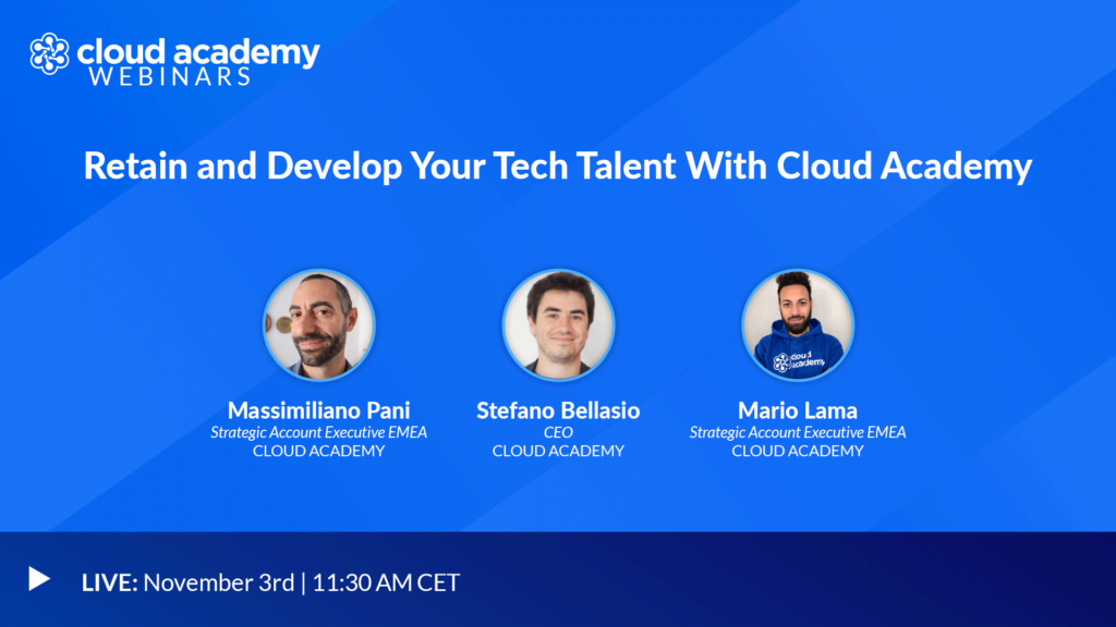Retain and Develop Your Tech Talent With Cloud Academy